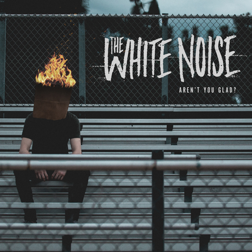 The White Noise - Aren't You Glad 2016
