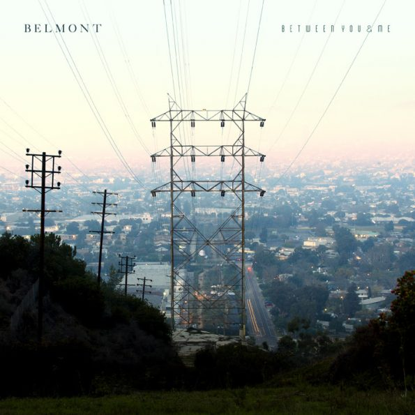Belmont - Between You & Me Album Artwork