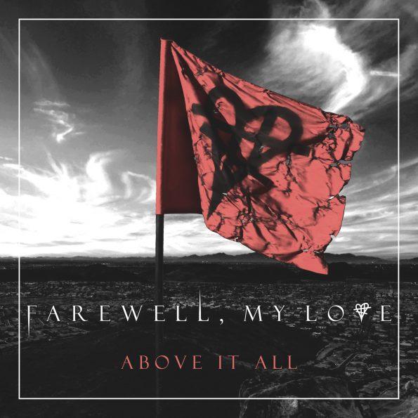 Farewell My Love - Above It All Album Art