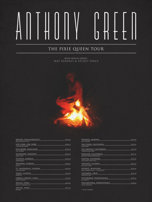 Anthony Green The Pixie Queen Tour