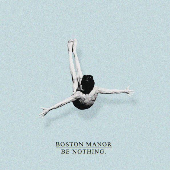 Boston Manor - Be Nothing Album Art (2016)