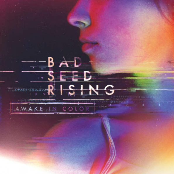 Bad Seed Rising - Awake In Color Album Art