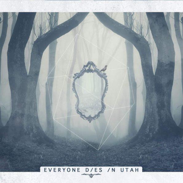 Everyone Dies In Utah - Album Art (2016)