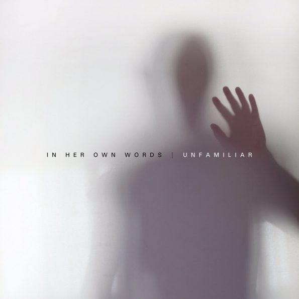 In Her Own Words - Unfamiliar Album Art