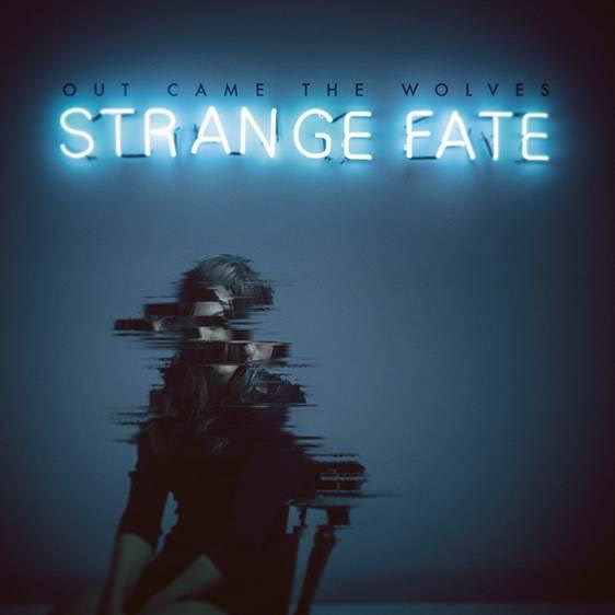 out-came-the-wolves-strange-fate-album-art